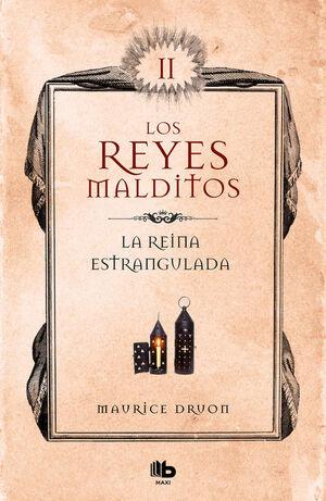 REINA ESTRANGULADA, LA. REYES MALDITOS 2