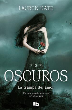LA TRAMPA DEL AMOR (OSCUROS 3)