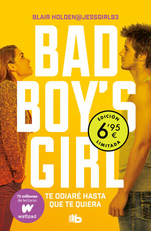 BAD BOY'S GIRL 1 TE ODIARE HASTA (LIMITE