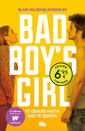 BAD BOY'S GIRL 1 TE ODIARE HASTA (LIMITE