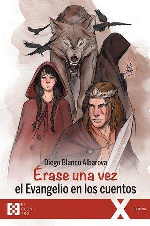 ERASE UNA VEZ EL EVANGELIO EN LOS CUENTOS