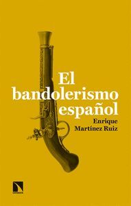 BANDOLERISMO ESPAÑOL,EL