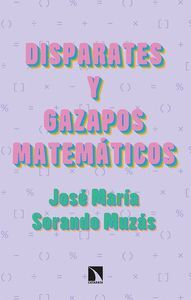 DISPARATES Y GAZAPOS MATEMATICOS