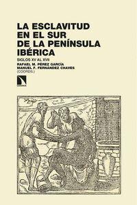 LA ESCLAVITUD EN EL SUR DE LA PENINSULA IBERICA