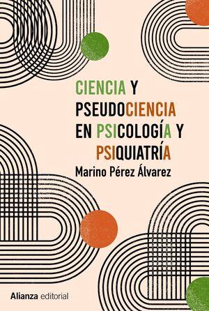 CIENCIA Y PSEUDOCIENCIA EN PSICOLOGÍA Y PSIQUIATRÍA