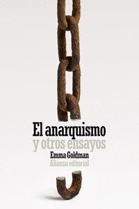 EL ANARQUISMO Y OTROS ENSAYOS