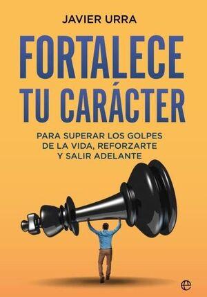 FORTALECE TU CARACTER