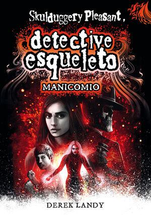 DETECTIVE ESQUELETO: MANICOMIO 12