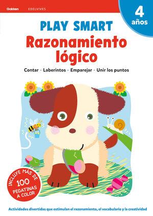 PLAY SMART : RAZONAMIENTO LÓGICO. 4 AÑOS