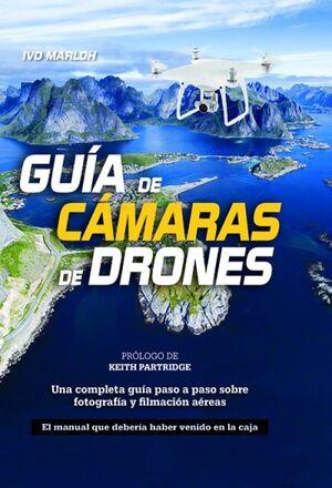 GUÍA DE CÁMARAS DE DRONES