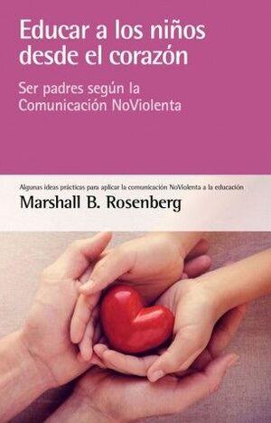 EDUCAR A LOS NIÑOS DESDE EL CORAZÓN