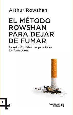 EL MÉTODO ROWSHAN PARA DEJAR DE FUMAR