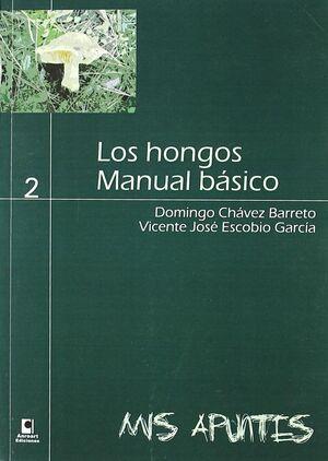LOS HONGOS. MANUAL BÁSICO