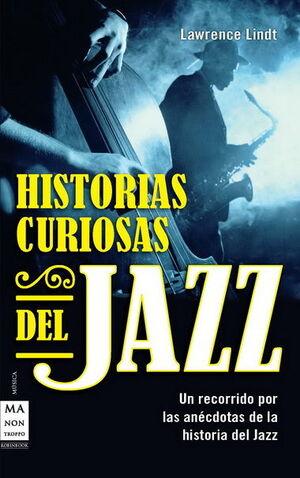 HISTORIAS CURIOSAS DEL JAZZ