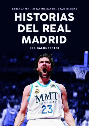 HISTORIAS DEL REAL MADRID DE BALONCESTO