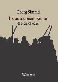 LA AUTOCONSERVACION DE LOS GRUPOS SOCIALES