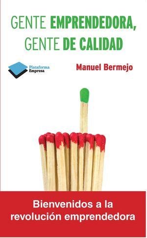 GENTE EMPRENDEDORA, GENTE DE CALIDAD