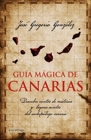 GUÍA MÁGICA DE CANARIAS