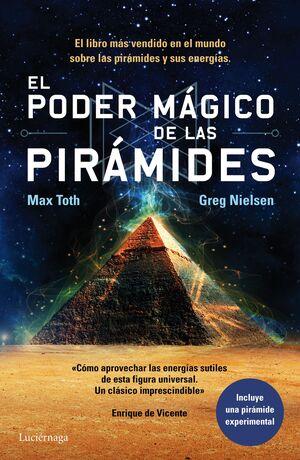 EL PODER MÁGICO DE LAS PIRÁMIDES