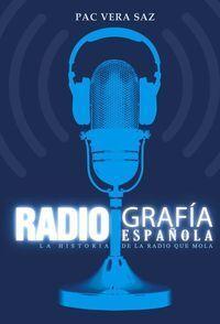 RADIOGRAFÍA ESPAÑOLA