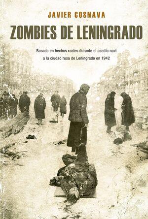 ZOMBIES DE LENINGRADO