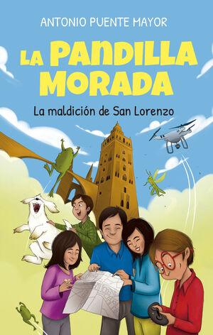 LA PANDILLA MORADA Y LA MALDICIÓN DE SAN LORENZO