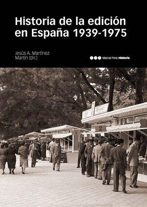 HISTORIA DE LA EDICIÓN EN ESPAÑA (1939-1975)