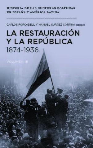 LA RESTAURACIÓN Y LA REPÚBLICA 1874-1936