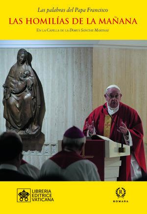 LAS HOMILÍAS DE LA MAÑANA XII