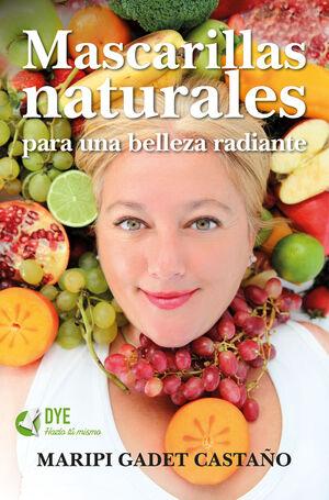 MASCARILLAS NATURALES PARA UNA BELLEZA RADIANTE
