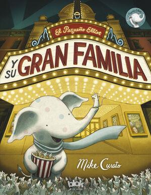 EL PEQUEÑO ELLIOT Y SU GRAN FAMILIA