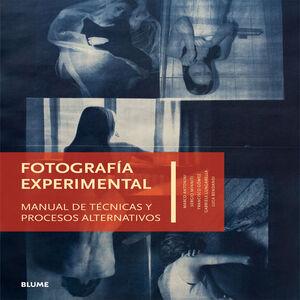 FOTOGRAFÍA EXPERIMENTAL