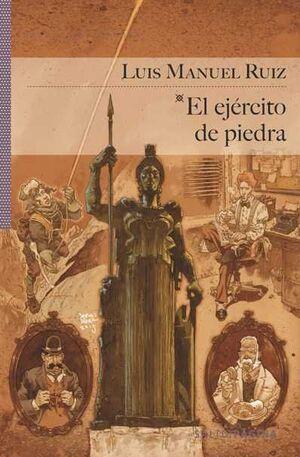 EL EJÉRCITO DE PIEDRA