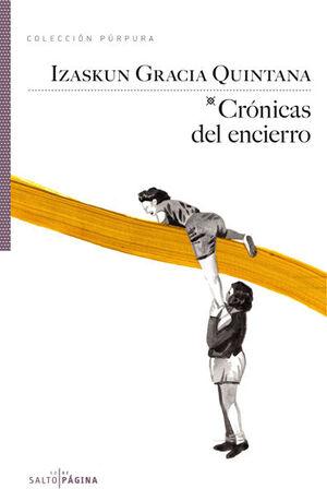 CRÓNICAS DEL ENCIERRO