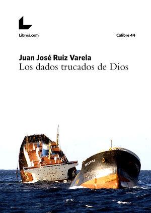 LOS DADOS TRUCADOS DE DIOS
