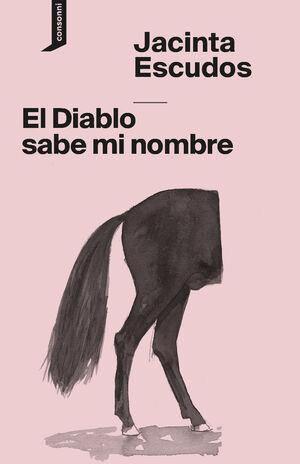 EL DIABLO SABE MI NOMBRE