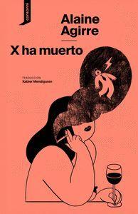 X HA MUERTO