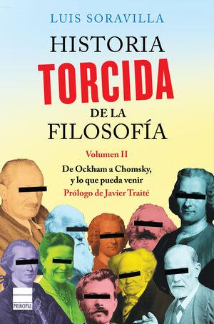 HISTORIA TORCIDA DE LA FILOSOFÍA. VOLUMEN II