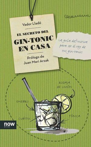 EL SECRETO DEL GIN-TONIC EN CASA