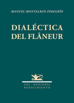 DIALÉCTICA DEL FLÂNEUR