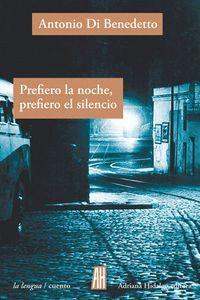 PREFIERO LA NOCHE PREFIERO EL SILENCIO