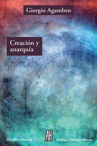 CREACIÓN Y ANARQU¡A