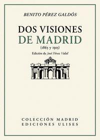 DOS VISIONES DE MADRID
