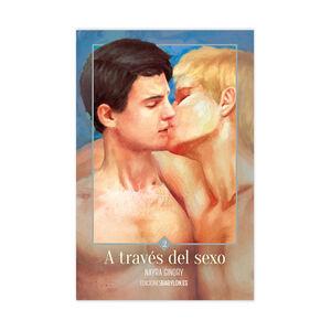 A TRAVÉS DEL SEXO, LIBRO 2