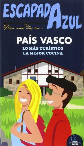 PAÍS VASCO ESCAPADA
