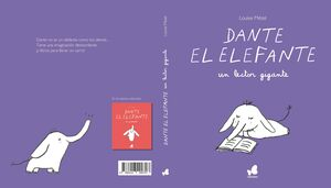 DANTE EL ELEFANTE, UN LECTOR GIGANTE