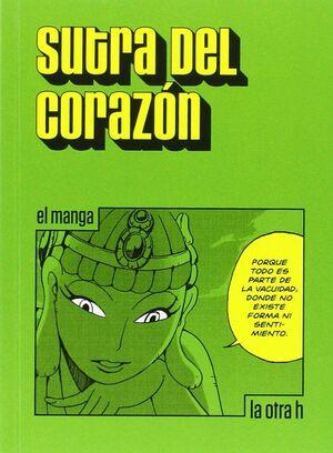 SUTRA DEL CORAZÓN (EL MANGA)