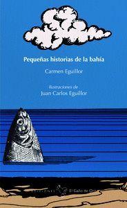 PEQUEÑAS HISTORIAS DE LA BAHIA