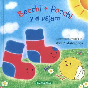 BOCCHI + POCCHI Y EL PÁJARO