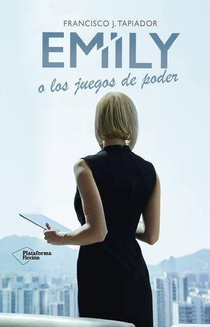EMILY O LOS JUEGOS DE PODER